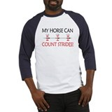 My Horse Can Count Strides Baseball Jersey