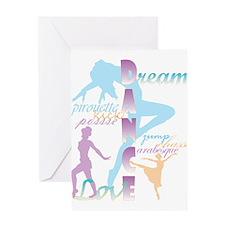 Dream Dance Love Greeting Cards