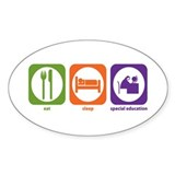 Eat Sleep Special Education Oval Decal