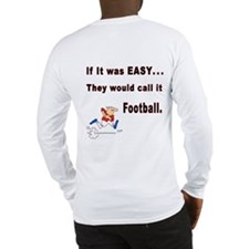 If it was easy/Got Net? Long Sleeve T-Shirt
