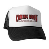 Coming Soon Trucker Hat
