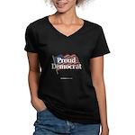 """""""Proud Democrat"""" Women's V-Neck Dark T"""