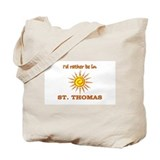 I'd Rather Be In St. Thomas, Tote Bag