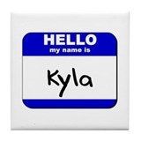 hello my name is kyla  Tile Coaster
