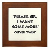 Oliver Twist Quote Framed Tile