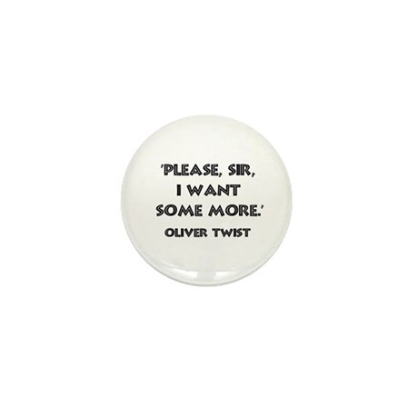 Oliver Twist Quote Mini Button (10 pack)