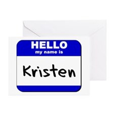 hello my name is kristen  Greeting Cards (Package