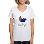Better Be On Fire Women's V-Neck T-Shirt