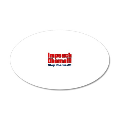 Impeach Obama Stop the lie 20x12 Oval Wall Decal