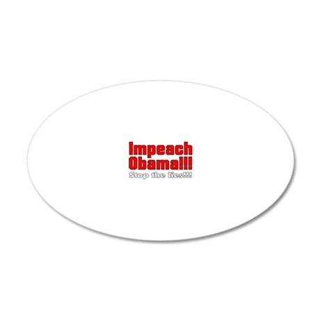 Impeach Obama Stop the lies 20x12 Oval Wall Decal
