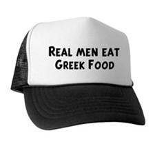 Men eat Greek Food Trucker Hat