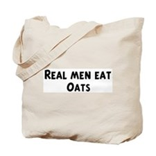 Men eat Oats Tote Bag