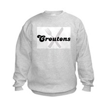 Croutons (fork and knife) Sweatshirt