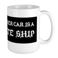 MY OTHER CAR IS A PIRATE SHIP STICKER Coffee Mug