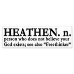 Definition of Heathen (bumper sticker)