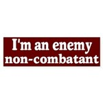 Enemy Non-Combatant Bumper Sticker