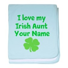 I Love My Irish Aunt baby blanket