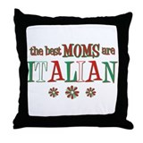 Italian Moms Throw Pillow