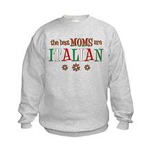 Italian Moms Sweatshirt