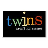 Twins Aren't for Sissies - Rectangle Decal