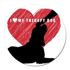 I love my therapy dog Round Car Magnet