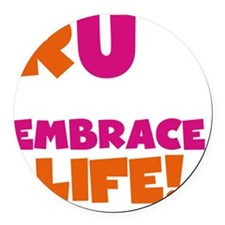 Run and Embrace Life Orange Pink Round Car Magnet