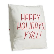 Happy Holidays YAll! Burlap Throw Pillow