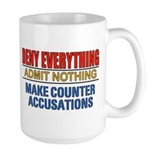 DENY EVERYTHING Mugs