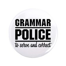 "Grammar Police 3.5"" Button"