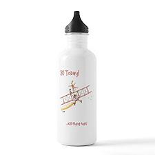 30 today - still flyin Water Bottle
