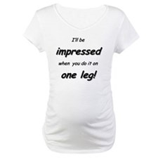 Impressed on one leg Shirt