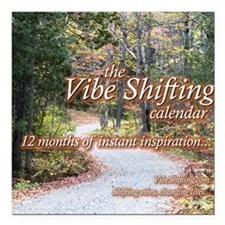 "Vibe Shifting Calendar Square Car Magnet 3"" x 3"""