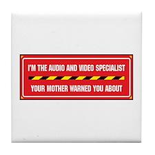 I'm the A/V Specialist Tile Coaster