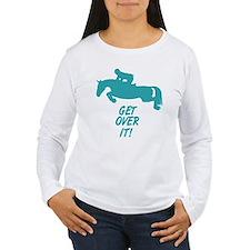 Get Over It Hunter Jumper Horse Long Sleeve T-Shir