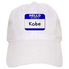hello my name is kobe Baseball Cap