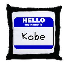 hello my name is kobe  Throw Pillow