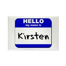 hello my name is kirsten Rectangle Magnet