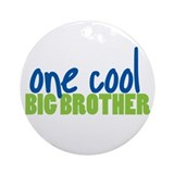 one cool big brother Ornament (Round)