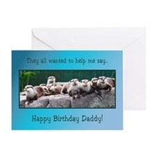 For daddy, otter family birthday Greeting Cards