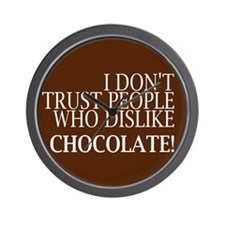 Trust People Dislike Chocolate Wall Clock