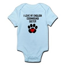I Love My English Coonhound Sister Body Suit