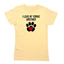 I Love My Yorkie Brother Girl's Tee