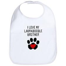 I Love My Labradoodle Brother Bib