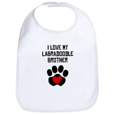 I Love My Labradoodle Brother Bib