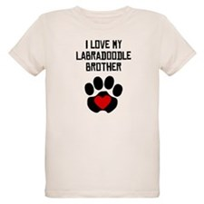 I Love My Labradoodle Brother T-Shirt