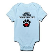 I Love My Doberman Pinscher Brother Body Suit