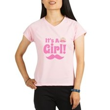 It's A Girl Mustache Performance Dry T-Shirt