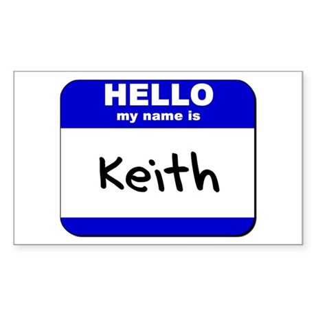 hello my name is keith Rectangle Sticker