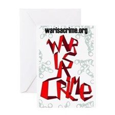 War Is A Crime Greeting Card