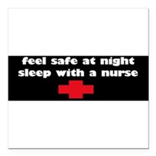 "Cute Feel safe at night sleep with a nurse Square Car Magnet 3"" x 3"""